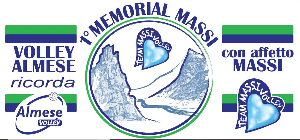 """1° MEMORIAL MASSI"" –             28 e 29 GIUGNO 2019    ALMESE (TO) – TORNEO              INTERNAZIONALE di VOLLEY FEMMINILE – Categoria Under 16"